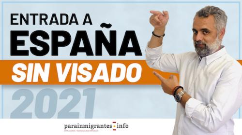 Entrada a España sin Visado en 2021