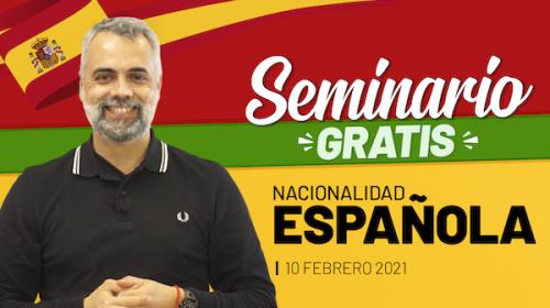 Seminario Nacionalidad Española – Febrero 2021