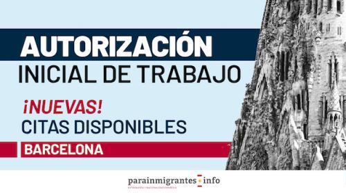 Autorización inicial de trabajo en Barcelona: ¡Nuevas citas disponibles!