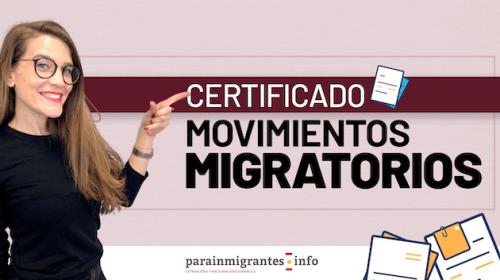 Información sobre los Certificados de Movimientos Migratorios