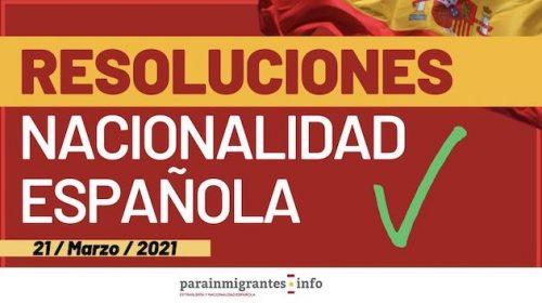 Resoluciones de Concesión de Nacionalidad Española: 21 de Marzo de 2021