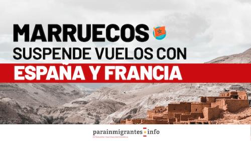 Marruecos suspende vuelos con España y Francia