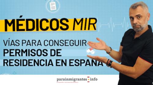 Cómo conseguir un Permiso de Residencia en España si eres Médico MIR