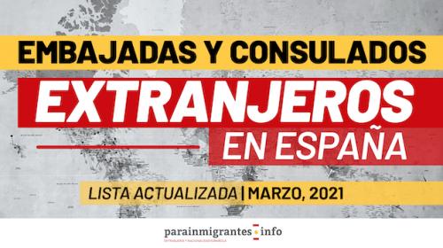 Embajadas y Consulados extranjeros en España: Lista actualizada Marzo 2021