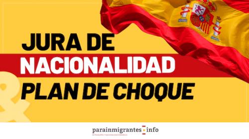 Juras de Nacionalidad Española y Plan de Choque