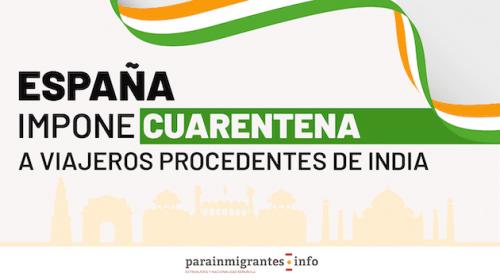 España impone una cuarentena a los viajeros procedentes de la India