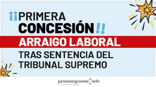 Primera Concesión de Arraigo Laboral con la Sentencia del Tribunal Supremo