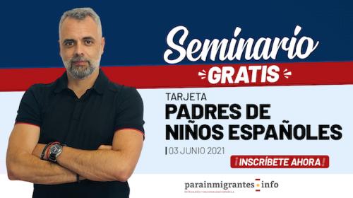 Seminario sobre la Autorización de Residencia para Padres de Niños Españoles