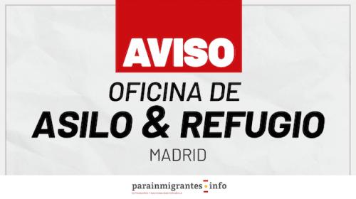 Aviso de la Oficina de Asilo y Refugio de Madrid