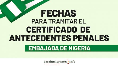 Fechas para Tramitar el Certificado de Antecedente Penal en la Embajada de Nigeria