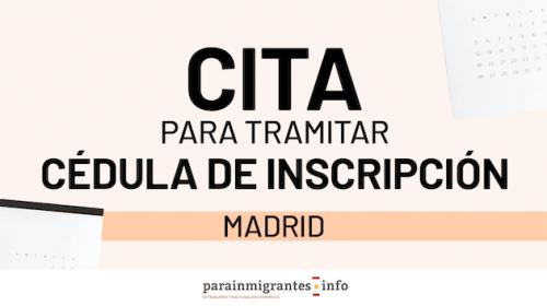 Cita para Tramitar Cédula de Inscripción en Madrid