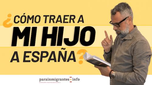 Cómo traer a mi hijo a España si soy español