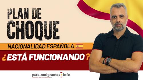 ¿Está funcionando el Plan de Choque de Nacionalidad Española?