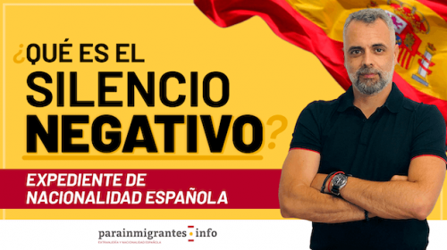 ¿Qué es el Silencio Negativo en el Expediente de Nacionalidad Española?