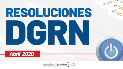 Resoluciones DGRN- Abril 2020