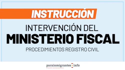 Instrucción sobre la Intervención del Ministerio Fiscal en procedimientos del Registro Civil