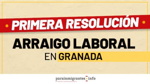 Nuestra Primera Concesión de Arraigo Laboral en Granada