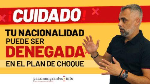 Denegación de Nacionalidad Española  en el Plan de Choque