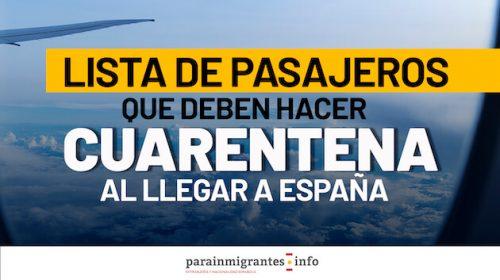 Listado de Pasajeros que deben hacer Cuarentena OBLIGATORIA al llegar a España