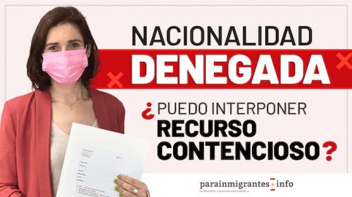 Nacionalidad denegada: ¿Puedo interponer un Recurso Contencioso Administrativo?