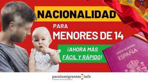 Nacionalidad Española para menores de 14 años: Ahora será más fácil y rápido.