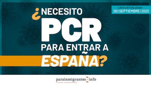 ¿Necesito una PCR para entrar en España?