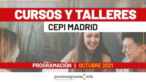Cursos y Talleres CEPI – Madrid- Octubre 2021