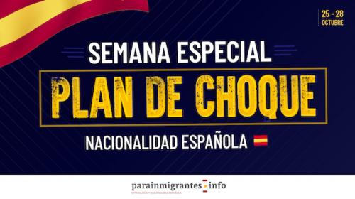 Semana Especial del Plan de Choque de Nacionalidad